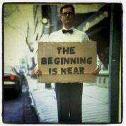 Beginning is Near